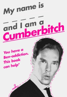 My Name Is X and I Am a Cumberbitch, EPUB eBook