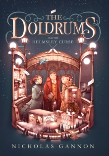 The Doldrums and the Helmsley Curse, Hardback Book
