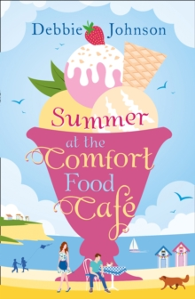 Summer at the Comfort Food Cafe, Paperback / softback Book