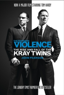 The Profession of Violence : The Rise and Fall of the Kray Twins, Paperback / softback Book