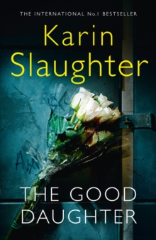 The Good Daughter : The Best Thriller You Will Read This Year, Hardback Book