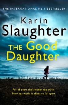 The Good Daughter : The Best Thriller You Will Read This Year, Paperback Book