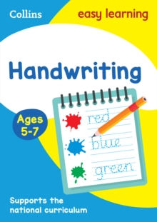 Handwriting Ages 5-7 : Prepare for School with Easy Home Learning, Paperback / softback Book