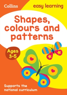 Shapes, Colours and Patterns Ages 3-5: New Edition, Paperback Book