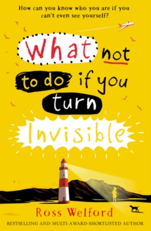 What Not to Do If You Turn Invisible, Paperback / softback Book