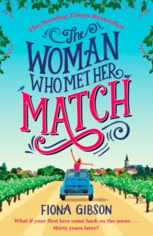 The Woman Who Met Her Match : The Laugh out Loud Romantic Comedy You Need to Read in 2018, Paperback Book