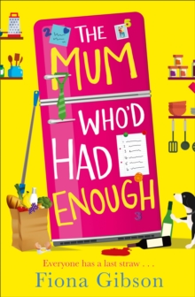The Mum Who'd Had Enough, Paperback / softback Book