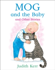 Mog and the Baby and Other Stories, Paperback / softback Book