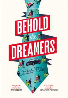 Behold the Dreamers : An Oprah's Book Club Pick, Hardback Book