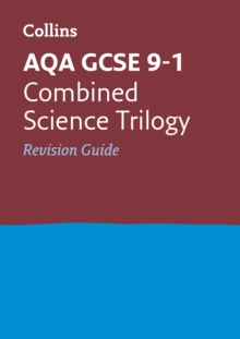 AQA GCSE 9-1 Combined Science Trilogy Revision Guide, Paperback Book