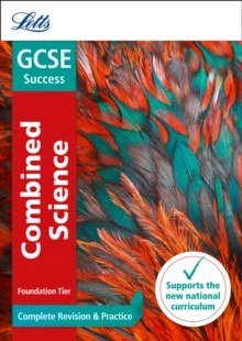 GCSE 9-1 Combined Science Foundation Complete Revision & Practice, Paperback / softback Book