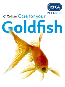Care for your Goldfish (RSPCA Pet Guide), EPUB eBook