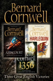 Three Great English Victories: A 3-book Collection of Harlequin, 1356 and Azincourt, EPUB eBook
