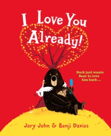I Love You Already!, Hardback Book