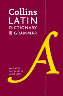 Latin Dictionary and Grammar : Your All-in-One Guide to Latin, Paperback / softback Book