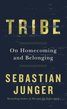 Tribe : On Homecoming and Belonging, Hardback Book