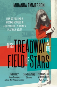 Miss Treadway & the Field of Stars, Paperback / softback Book