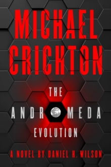 The Andromeda Evolution, Hardback Book