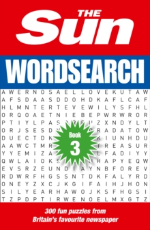 The Sun Wordsearch Book 3 : 300 Brain-Teasing Puzzles, Paperback Book