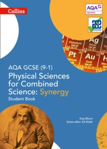 AQA GCSE Physical Sciences for Combined Science: Synergy 9-1 Student Book, Paperback Book