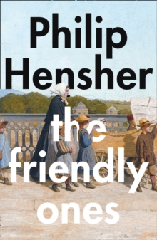 The Friendly Ones, Hardback Book