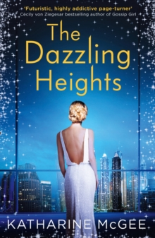 The Dazzling Heights, Paperback Book