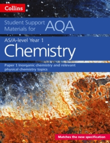 AQA A Level Chemistry Year 1 & AS Paper 1, Paperback Book