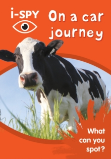 i-SPY On a car journey : What Can You Spot?, Paperback / softback Book