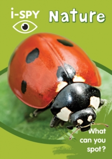 i-SPY Nature : What Can You Spot?, Paperback Book