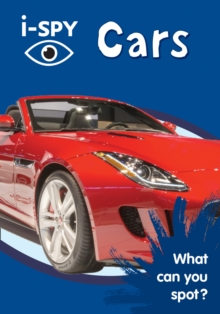 i-SPY Cars : What Can You Spot?, Paperback / softback Book