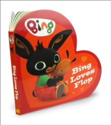 Bing Loves Flop, Board book Book