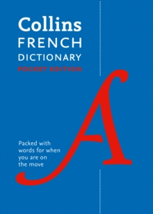 Collins French Dictionary Pocket Edition : 40,000 Words and Phrases in a Portable Format, Paperback Book