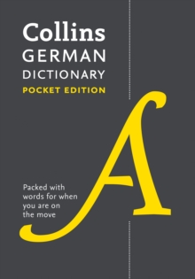 Collins German Dictionary Pocket Edition : 40,000 Words and Phrases in a Portable Format, Paperback / softback Book