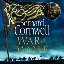 War of the Wolf (The Last Kingdom Series, Book 11), eAudiobook MP3 eaudioBook