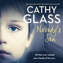 Nobody's Son: All Alex ever wanted was a family of his own, eAudiobook MP3 eaudioBook