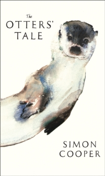 The Otters' Tale, Hardback Book