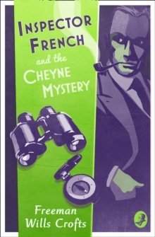 Inspector French and the Cheyne Mystery, Paperback Book