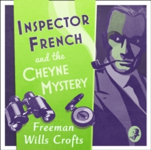 Inspector French And The Cheyne Mystery, eAudiobook MP3 eaudioBook