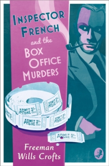 Inspector French and the Box Office Murders (Inspector French Mystery, Book 5), EPUB eBook