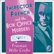 Inspector French and the Box Office Murders, eAudiobook MP3 eaudioBook