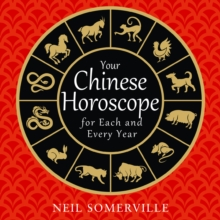 Your Chinese Horoscope for Each and Every Year, eAudiobook MP3 eaudioBook
