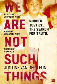 We Are Not Such Things : Murder. Justice. the Search for Truth., Paperback Book