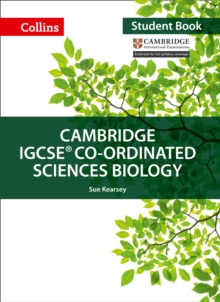 Cambridge IGCSE (R) Co-ordinated Sciences Biology Student Book, Paperback Book
