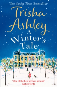 A Winter's Tale : A Festive Winter Read from the Bestselling Queen of Christmas Romance, Paperback Book