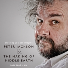Anything You Can Imagine : Peter Jackson and the Making of Middle-Earth, eAudiobook MP3 eaudioBook