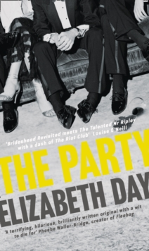 The Party : The Most Compelling New Read of the Year, Hardback Book