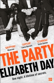 The Party : The Most Compelling New Read of the Year, Paperback Book