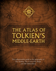 The Atlas of Tolkien's Middle-earth, Paperback Book
