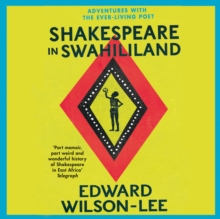 Shakespeare in Swahililand, eAudiobook MP3 eaudioBook