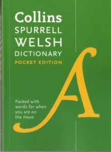Collins Spurrell Welsh Dictionary Pocket Edition : Trusted Support for Learning, in a Handy Format, Paperback Book